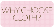 Why Choose Cloth?